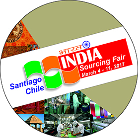 India Sourcing Fair, santiago Chile,  March 4 - 11 2017